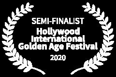 SEMI-FINALIST-Hollywood-International-Golden-Age-Festival-2020