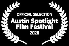 OFFICIAL-SELECTION-Austin-Spotlight-Film-Festival-2020