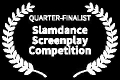QUARTER-FINALIST-Slamdance-Screenplay-Competition