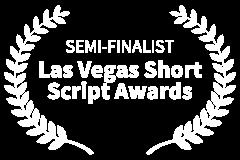 SEMI-FINALIST-Las-Vegas-Short-Script-Awards-2