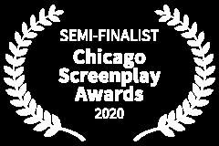 SEMI-FINALIST-Chicago-Screenplay-Awards-2020