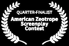 QUARTER-FINALIST-American-Zeotrope-Screenplay-Contest