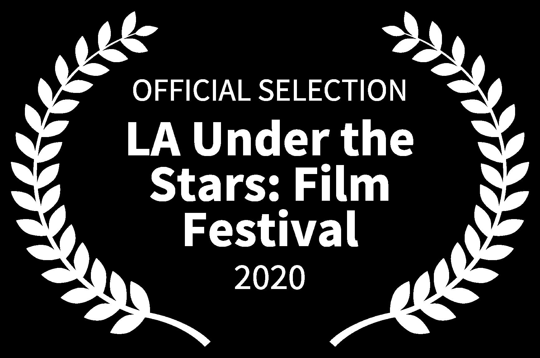 OFFICIAL-SELECTION-LA-Under-the-Stars-Film-Festival-2020-WHITE-1