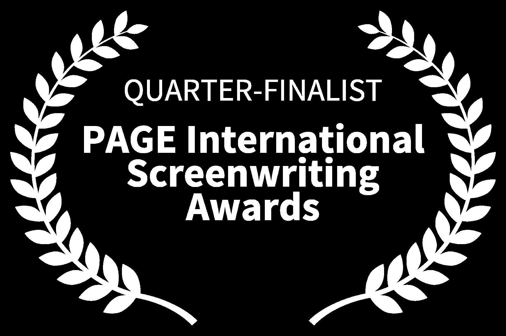 QUARTER-FINALIST - PAGE International Screenwriting Awards