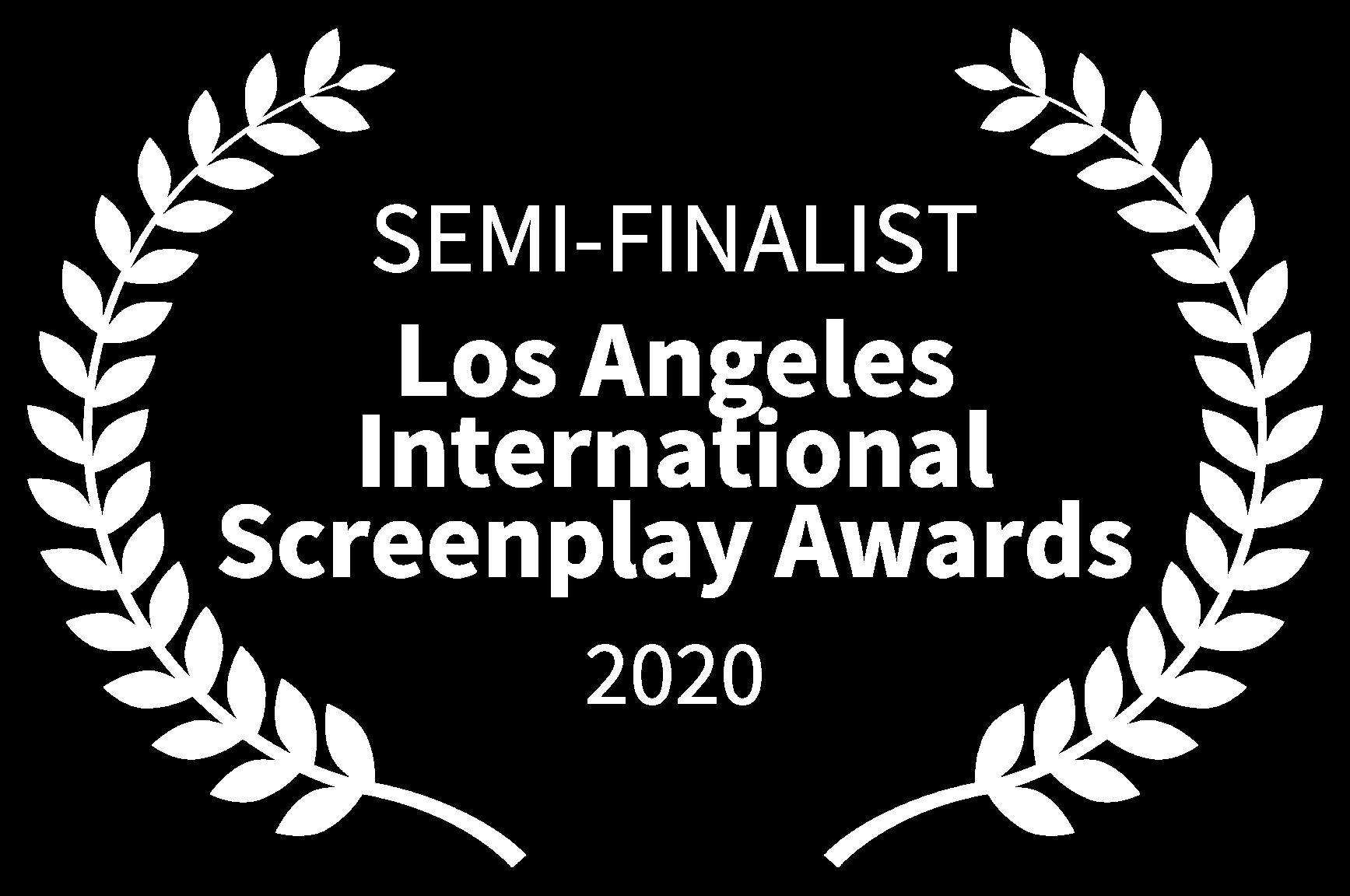SEMI-FINALIST - Los Angeles International Screenplay Awards - 2020_White