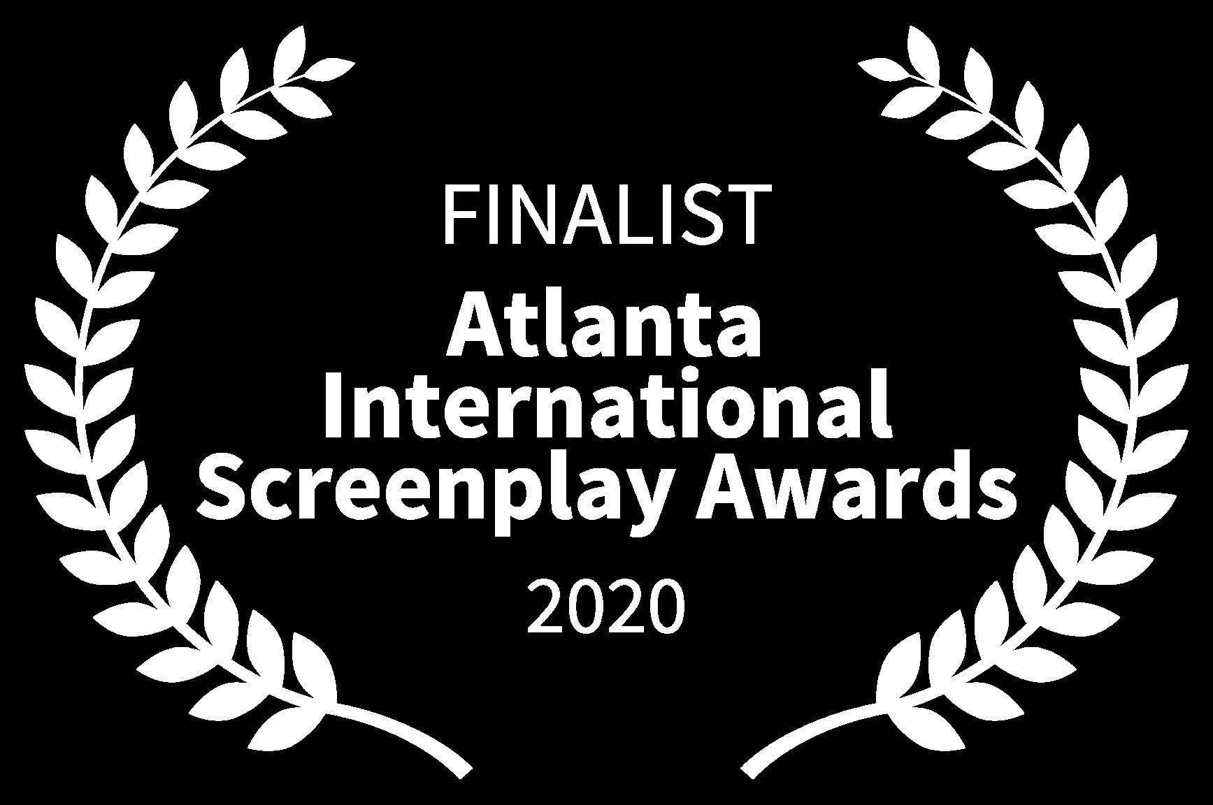 FINALIST - Atlanta International Screenplay Awards - 2020