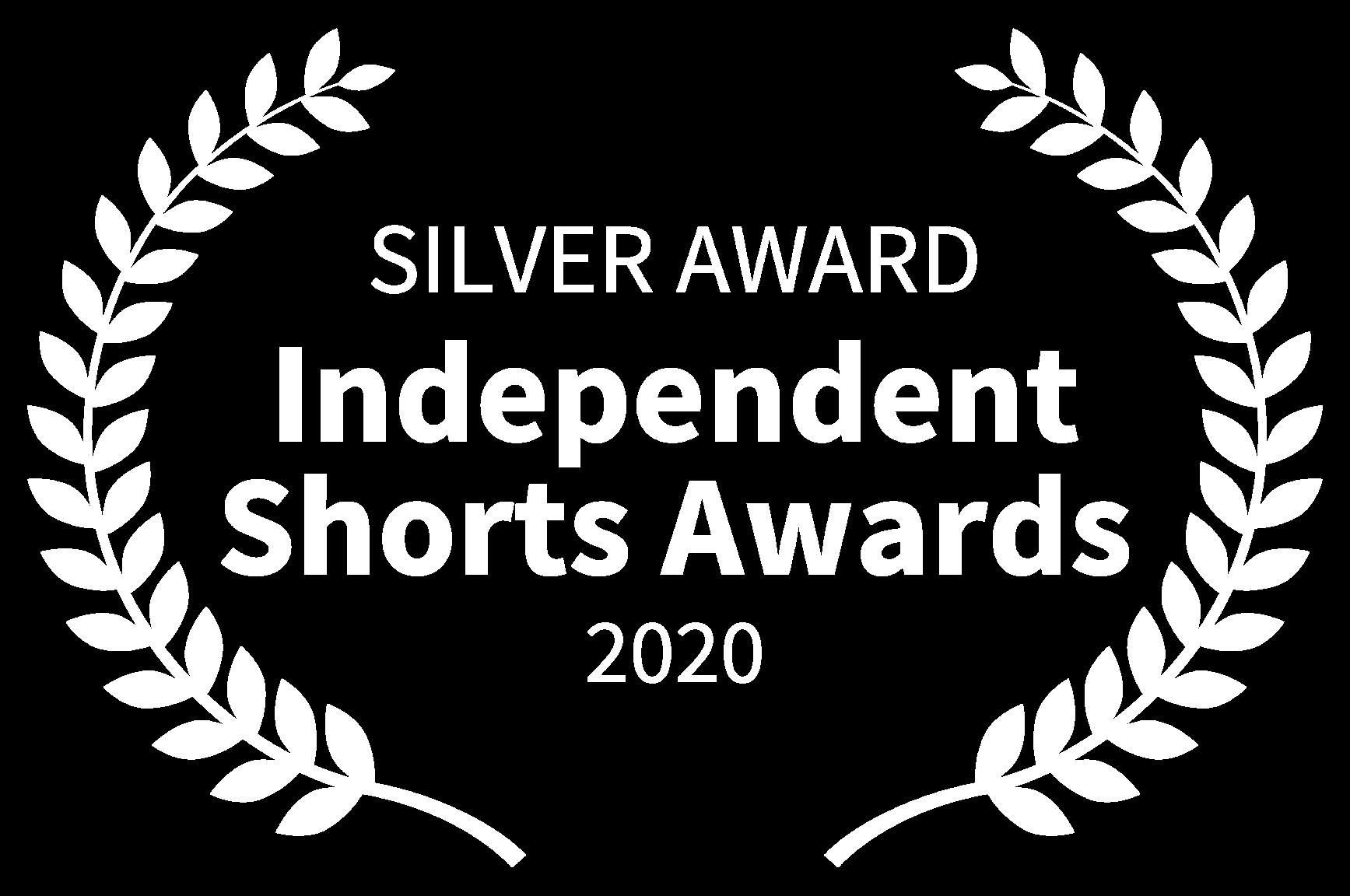 SILVER AWARD - Independent Shorts Awards - 2020