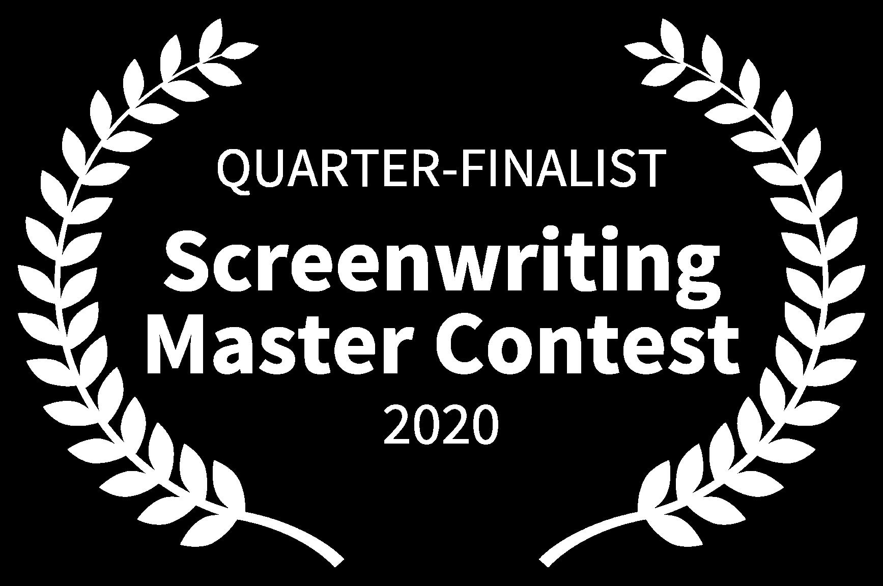 QUARTER-FINALIST - Screenwriting Master Contest - 2020