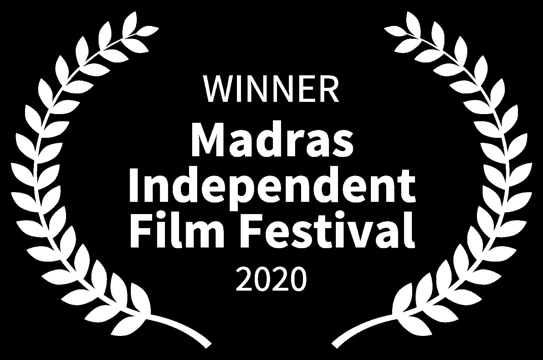 WINNER - Madras Independent Film Festival - 2020