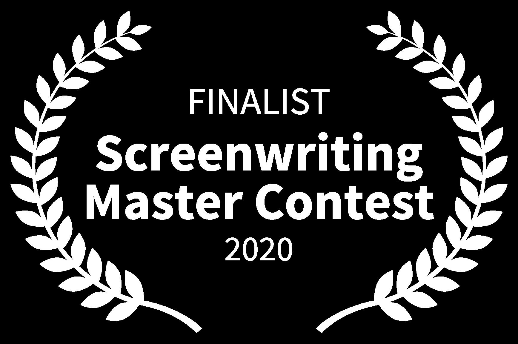 FINALIST - Screenwriting Master Contest - 2020