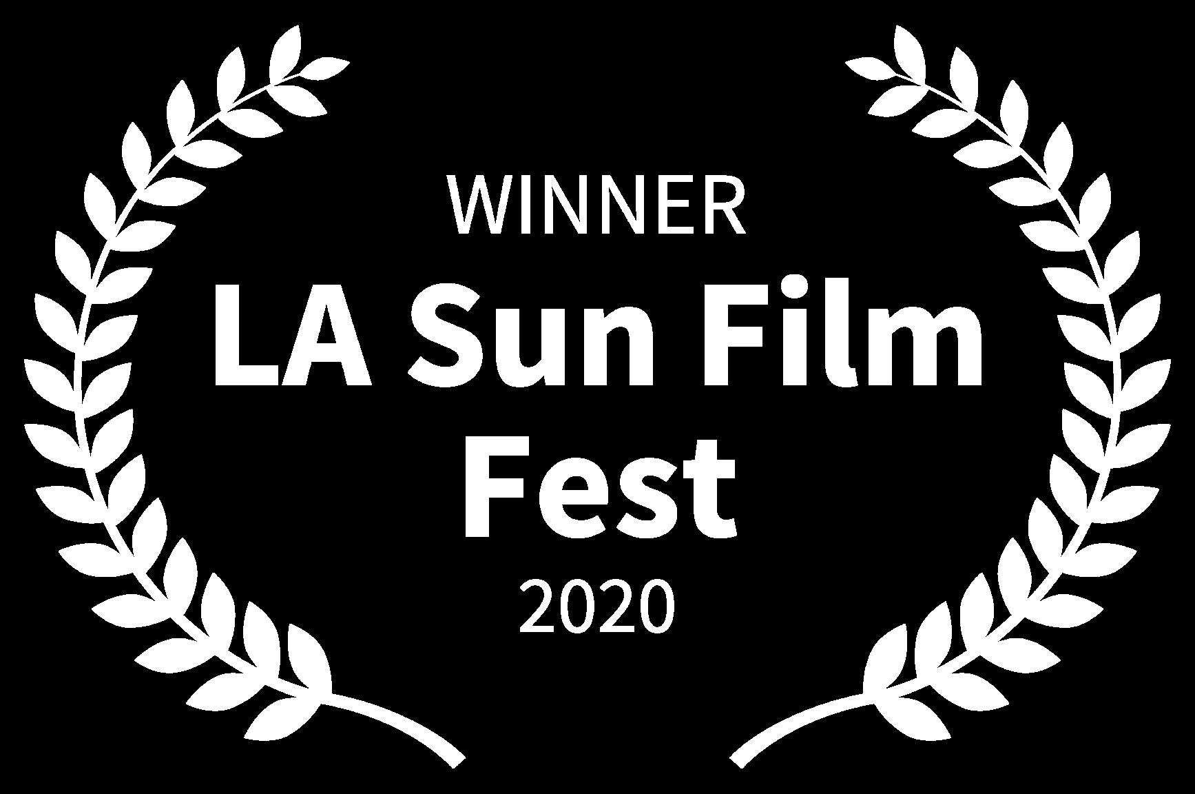 WINNER - LA Sun Film Fest - 2020