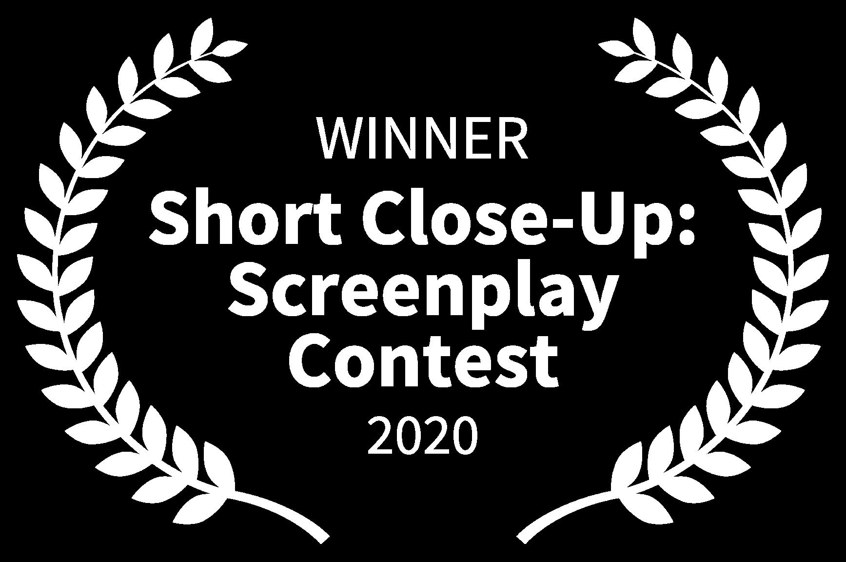 WINNER - Short Close-Up Screenplay Contest - 2020-1