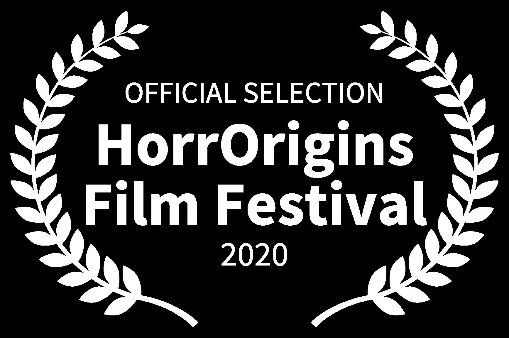OFFICIAL SELECTION - HorrOrigins Film Festival - 2020