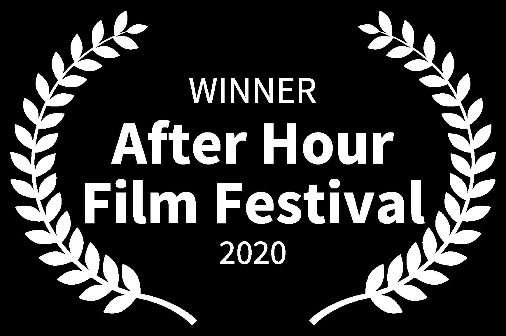 WINNER - After Hour Film Festival - 2020