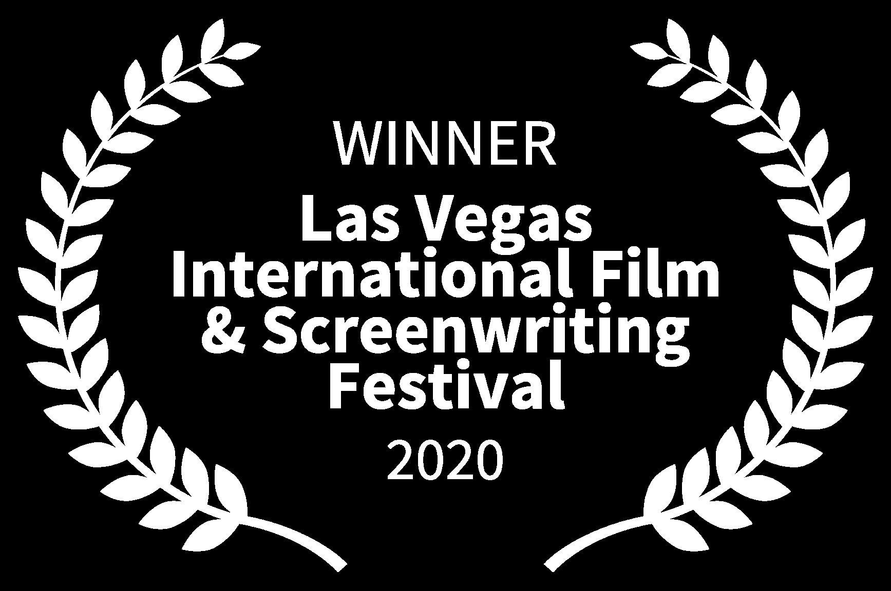 WINNER - Las Vegas International Film Screenwriting Festival - 2020