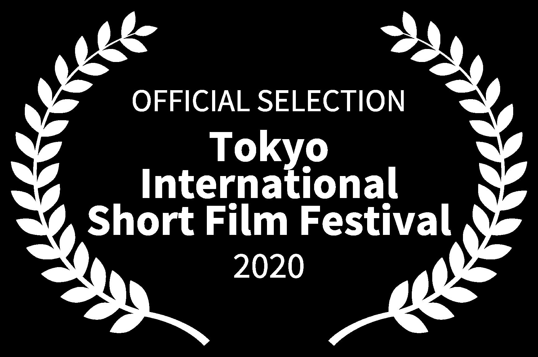 OFFICIAL SELECTION - Tokyo International Short Film Festival - 2020