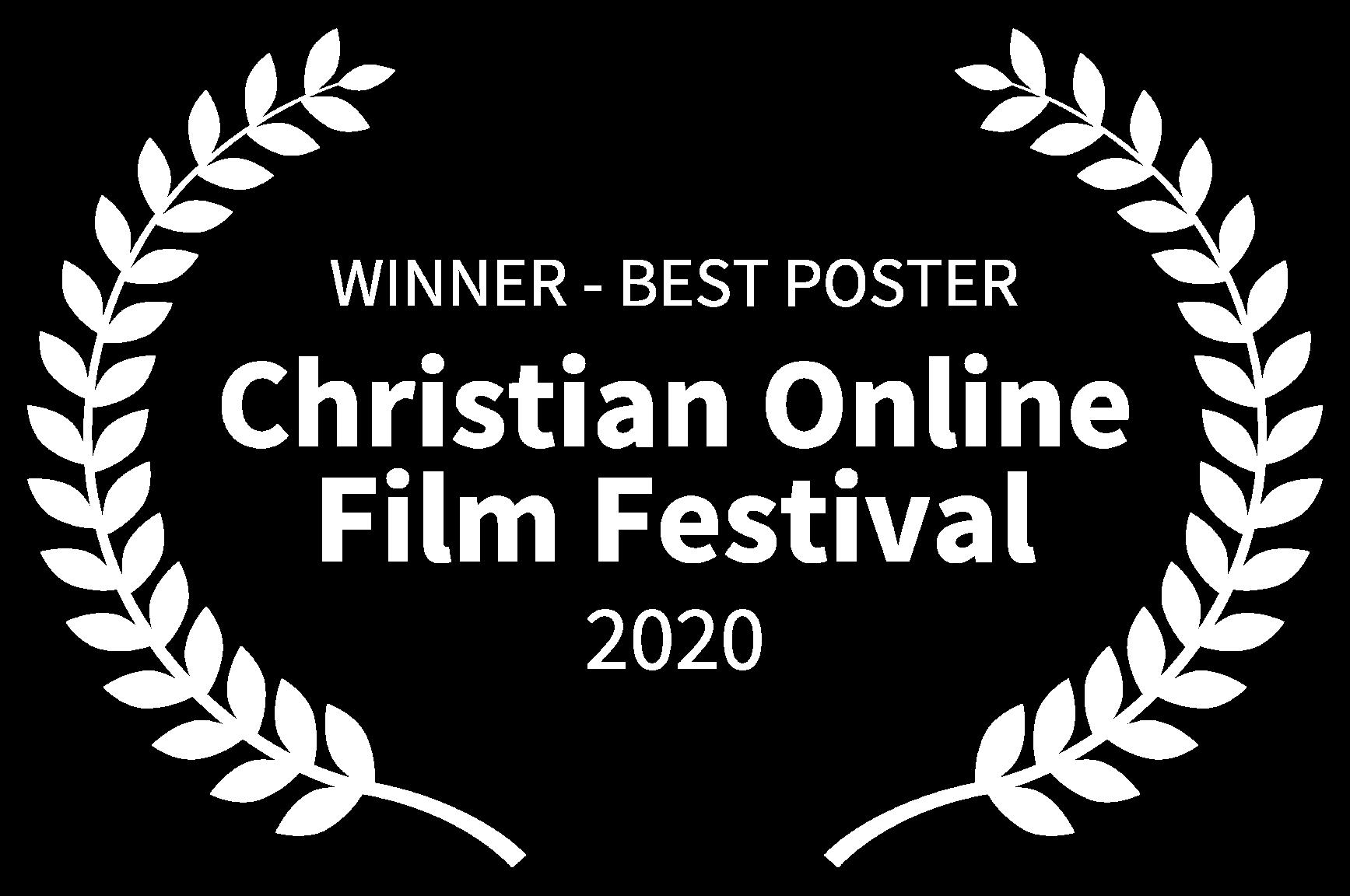 WINNER - BEST POSTER - Christian Online Film Festival - 2020