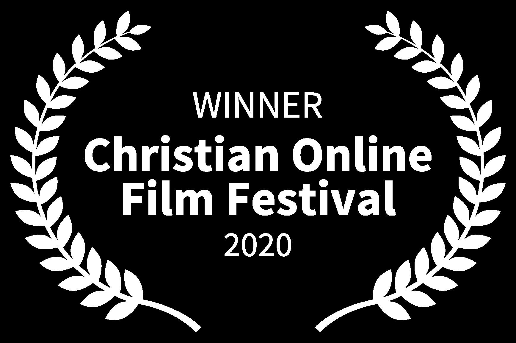 WINNER - Christian Online Film Festival - 2020