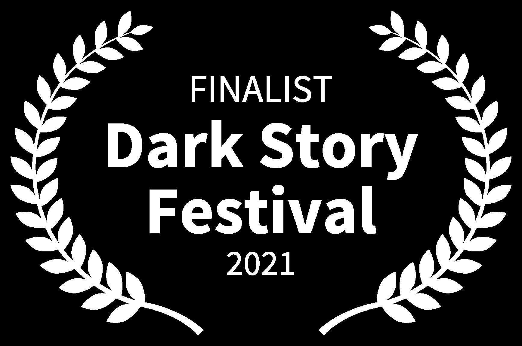 FINALIST - Dark Story Festival - 2021